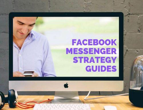 Facebook Messenger Marketing Strategy Guides